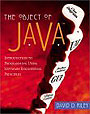 The Object of Java : Introduction to Programming Using Software Engineering Principles