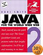 Java for the World Wide Web Visual Quickstart Guide