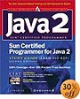 Sun Certified Programmer for Java 2 Study Guide